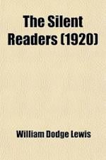 The Silent Readers af William Dodge Lewis