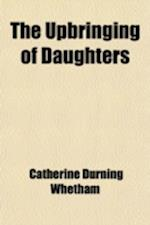 Upbringing of Daughters af Catherine Durning Whetham