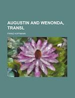 Augustin and Wenonda, Transl af Franz Hoffmann