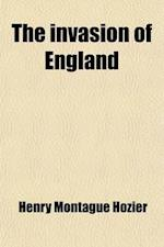 The Invasion of England af Henry Montague Hozier