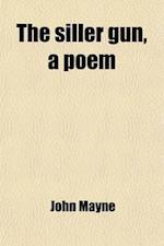 The Siller Gun, a Poem af John Mayne