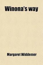 Winona's Way; A Story of Reconstruction