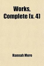 Works, Complete (Volume 4) af Hannah More