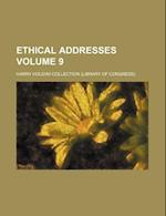 Ethical Addresses Volume 9 af Harry Houdini Collection