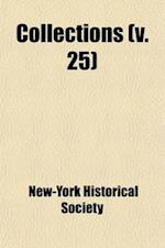 Collections (Volume 25) af Connecticut Historical Society, New-York Historical Society