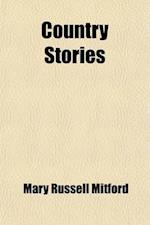 Country Stories af Mary Russell Mitford