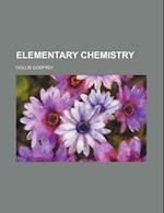 Elementary Chemistry af Hollis Godfrey