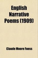 English Narrative Poems af Henry Nichols Sanborn, Claude Moore Fuess
