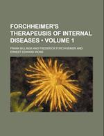 Forchheimer's Therapeusis of Internal Diseases (Volume 1) af Frederick Forchheimer, Frank Billings