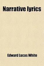 Narrative Lyrics af Edward Lucas White