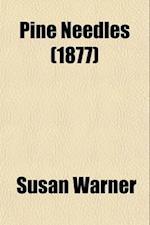 Pine Needles af Susan Warner