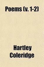 Poems (Volume 1-2) af Hartley Coleridge
