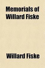 Memorials of Willard Fiske (Volume 2) af Willard Fiske