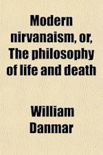Modern Nirvanaism af William Danmar