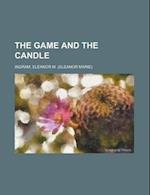 The Game and the Candle af Rhoda Broughton