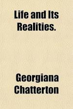 Life and Its Realities (Volume 1) af Henrietta Georgiana M. Chatterton, Georgiana Chatterton