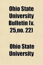 Ohio State University Bulletin (Volume 25, af Ohio State University