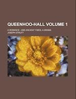Queenhoo-Hall Volume 1; A Romance and Ancient Times, a Drama af Walter Scott, Joseph Strutt