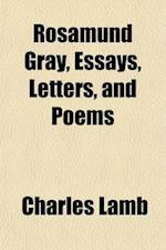 Rosamund Gray, Essays, Letters, and Poems