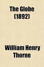 The Globe (Volume 3) af William Henry Thorne
