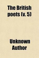 The British Poets (Volume 5) af Unknown Author, Francis James Child