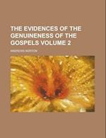 The Evidences of the Genuineness of the Gospels (Volume 2) af Andrews Norton