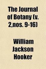The Journal of Botany (Volume 2, Nos. 9-16) af William Jackson Hooker, William Jackson Hooker