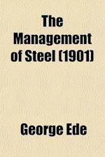 Management of Steel af George Ede