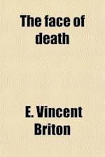 The Face of Death; A Westmoreland Story af E. Vincent Briton