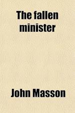 The Fallen Minister af John Masson