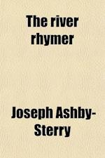 The River Rhymer af Joseph Ashby-Sterry