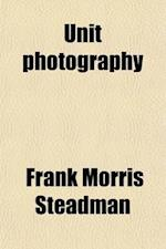 Unit Photography af Frank Morris Steadman