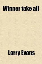 Winner Take All af Larry Evans