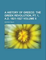 A History of Greece Volume 6 af Henry Fanshawe Tozer, George Finlay