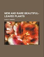 New and Rare Beautiful-Leaved Plants af Shirley Hibberd
