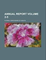 Annual Report Volume 2-5 af Florida State Board Of Health