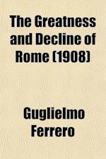 The Greatness and Decline of Rome (Volume 4) af Guglielmo Ferrero