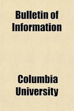 Bulletin of Information af Columbia University