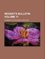 Regent's Bulletin Volume 11 af University Of The State Of New York
