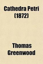 Cathedra Petri Volume 6; A Political History of the Great Latin Patriarchate af Thomas Greenwood
