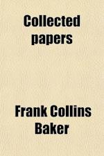 Collected Papers Volume 1 af Frank Collins Baker