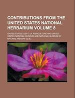 Contributions from the United States National Herbarium Volume 8 af United States Department Of Agriculture, United States Dept Agriculture