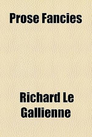 Bog, paperback Sleeping Beauty, and Other Prose Fancies af Richard Le Gallienne, Richard Le Gallienne