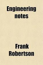 Engineering Notes af Frank Robertson
