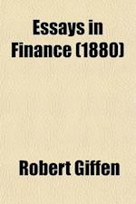 Essays in Finance af Robert Giffen, Robert Giffen