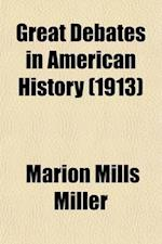 Great Debates in American History (Volume 5); State Rights (1798-1861) Slavery (1858-1861) af United States Congress, Marion Mills Miller