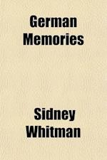 German Memories af Sidney Whitman