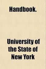 Handbook[s] (Volume 11) af University Of The State Of New York