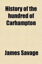 History of the Hundred of Carhampton af James Savage