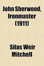 John Sherwood, Ironmaster af Silas Weir Mitchell